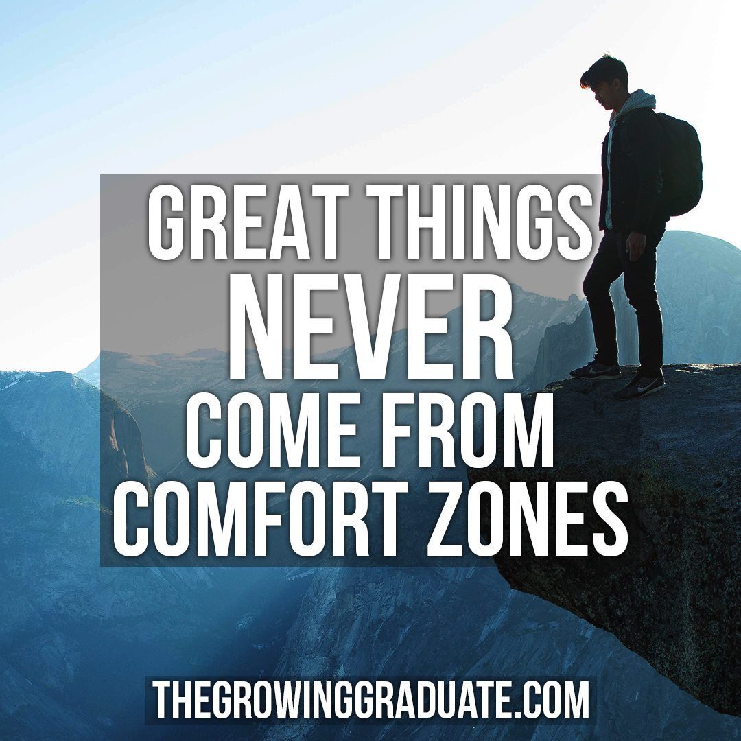 [Image] Great things never come from comfort zones.