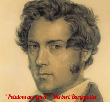 """Potatoes are good"" – Norbert Burgmuller [250×231]"