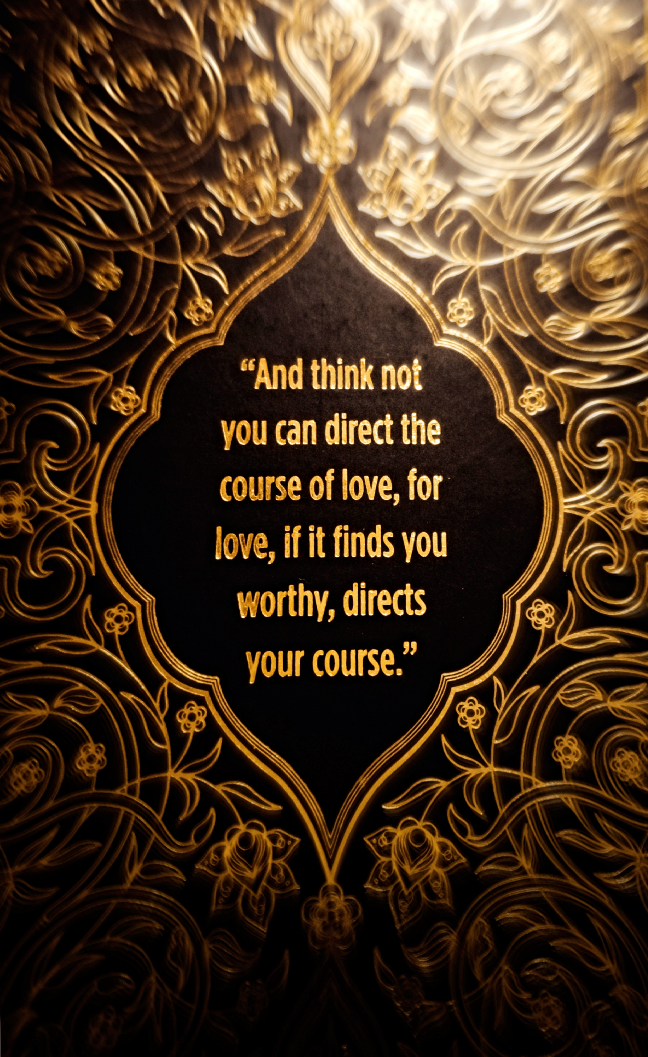 And think not you can direct the course of love… by Kahlil Gibran [OS] (2160×3521)