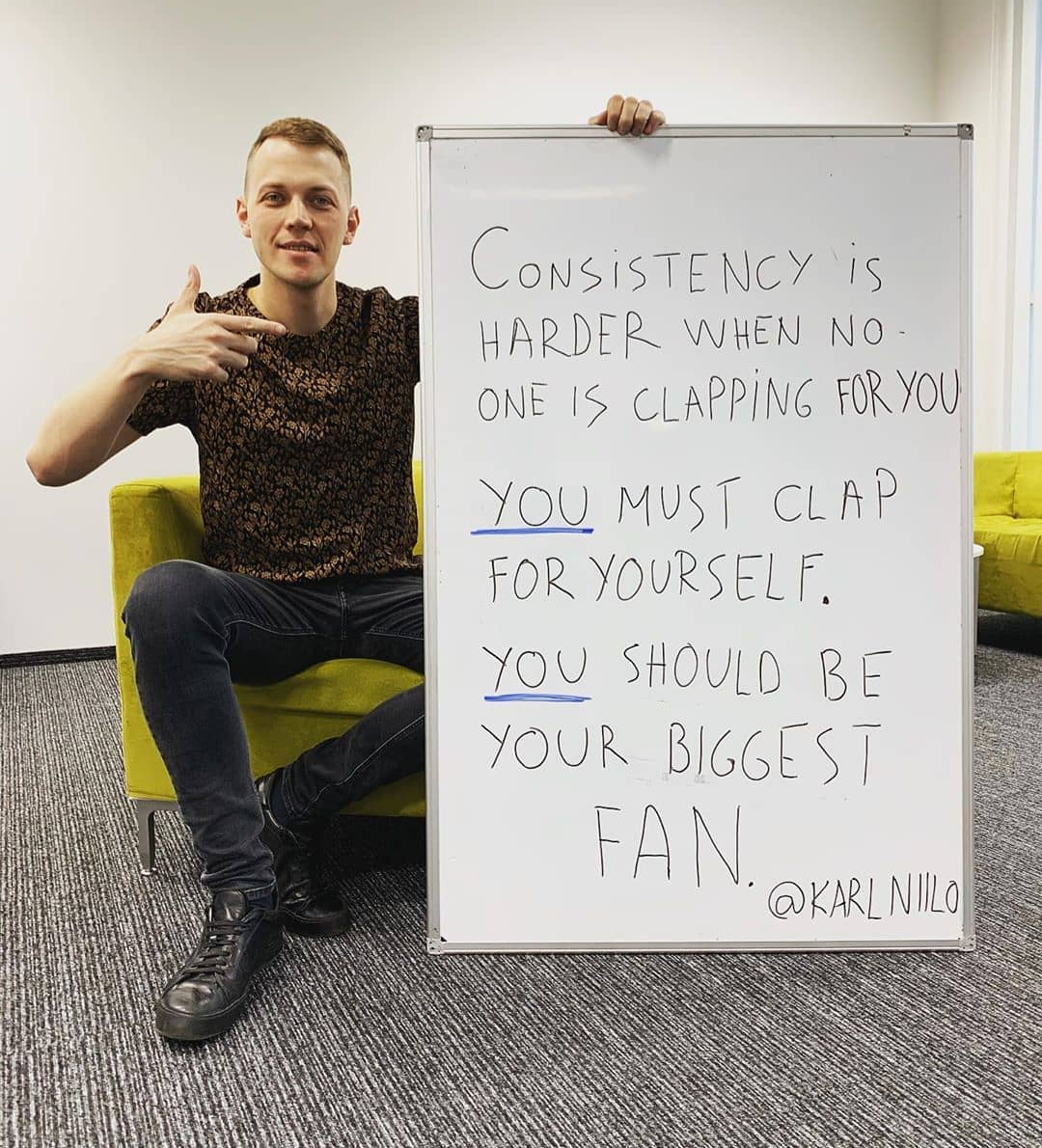 [image] You should be your biggest fan.