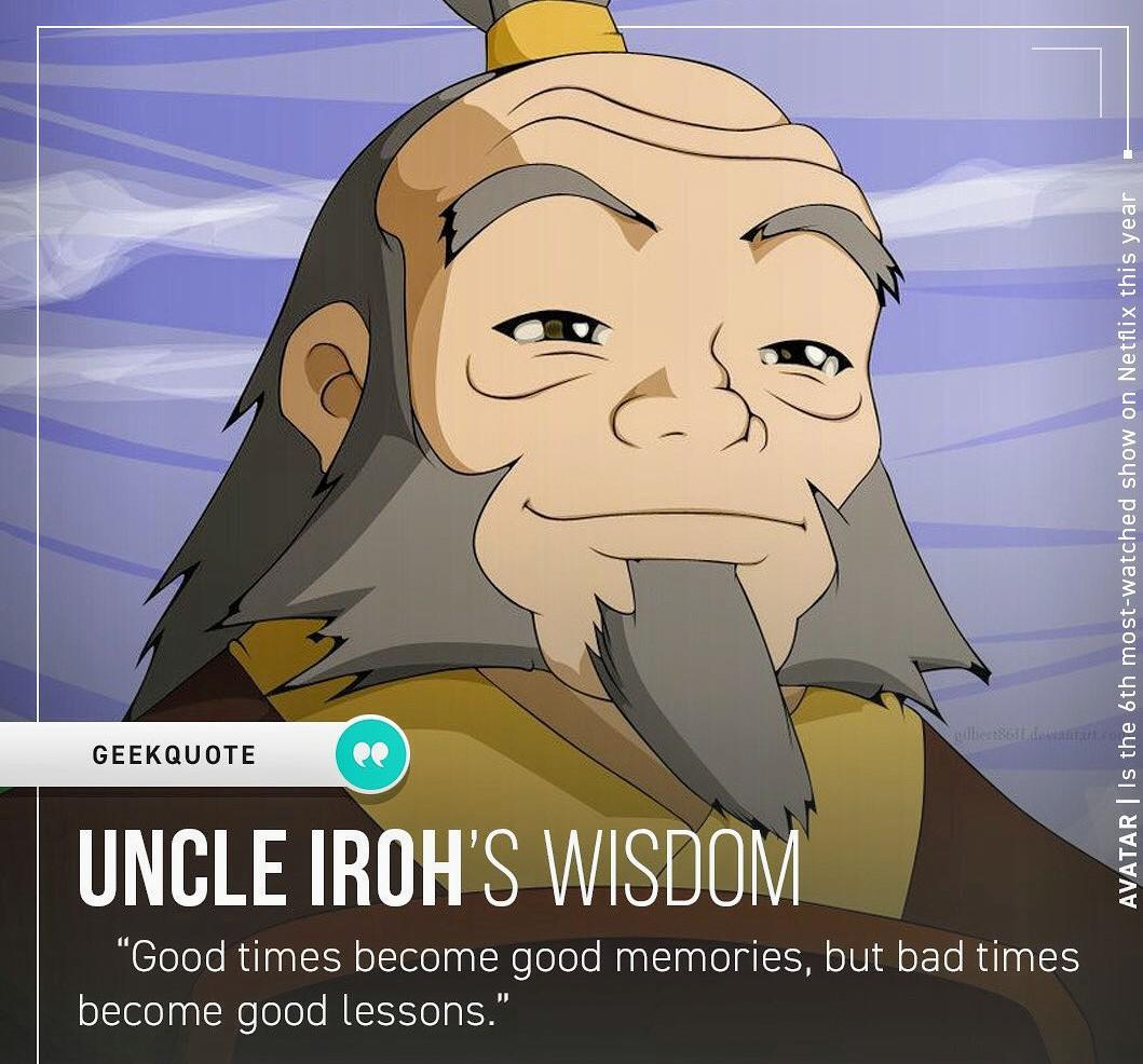 "[image] ""Good times become good memories, but bad times become good lessons."""