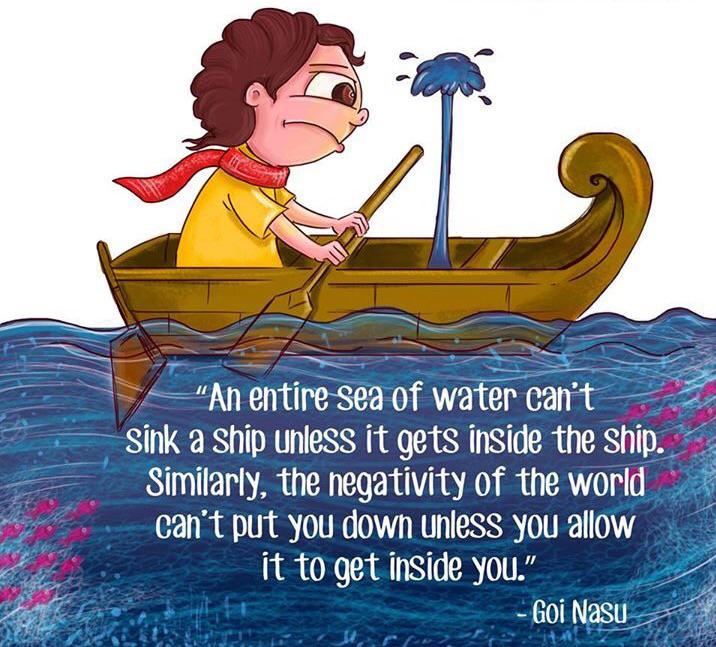 "~ - ""An entiresea of water can't ~ 1' sink a Ship unless it gets inside the snip. ' "" Similarly, the negativity of the world , , can't put you down unless you allow _ it to get inside you."" / -_"" H' "",';/l https://inspirational.ly"