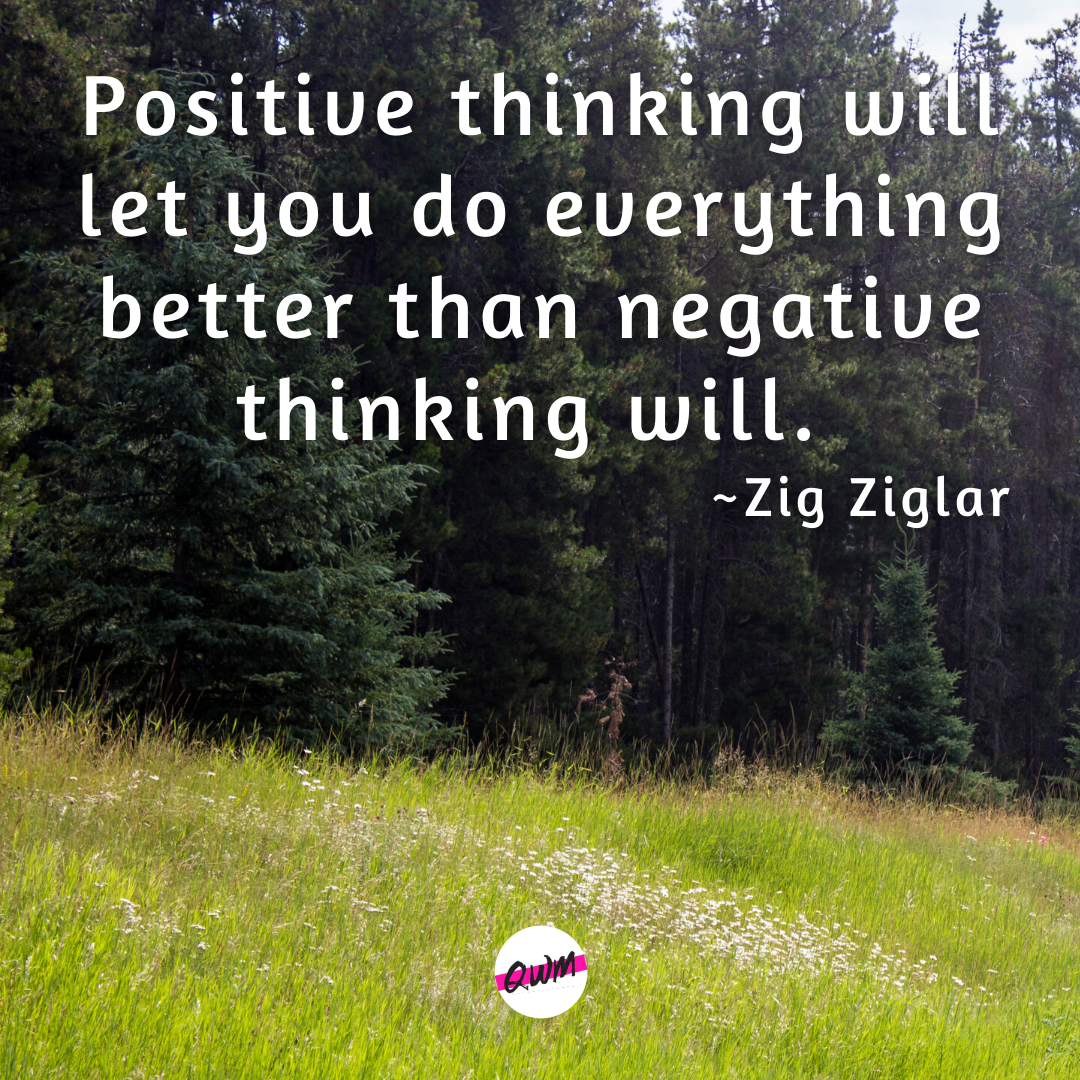 """Positive thinking will let you do everything better than negative thinking will."" ~ZigZiglar [1080×1080]"