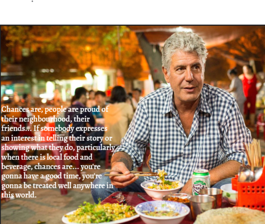 [Image] A world treasure, Anthony Bourdain.