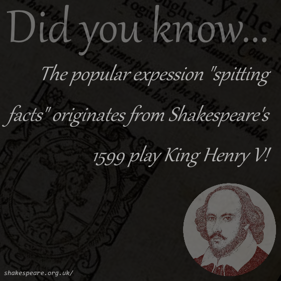 """spitting facts"" – Sir John Falstaff, King Henry V (by William Shakespeare, 1599) [565 x 565]"
