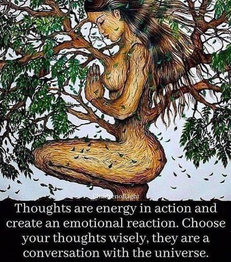 [Image] Thoughts are energy in action and create an emotional reaction…