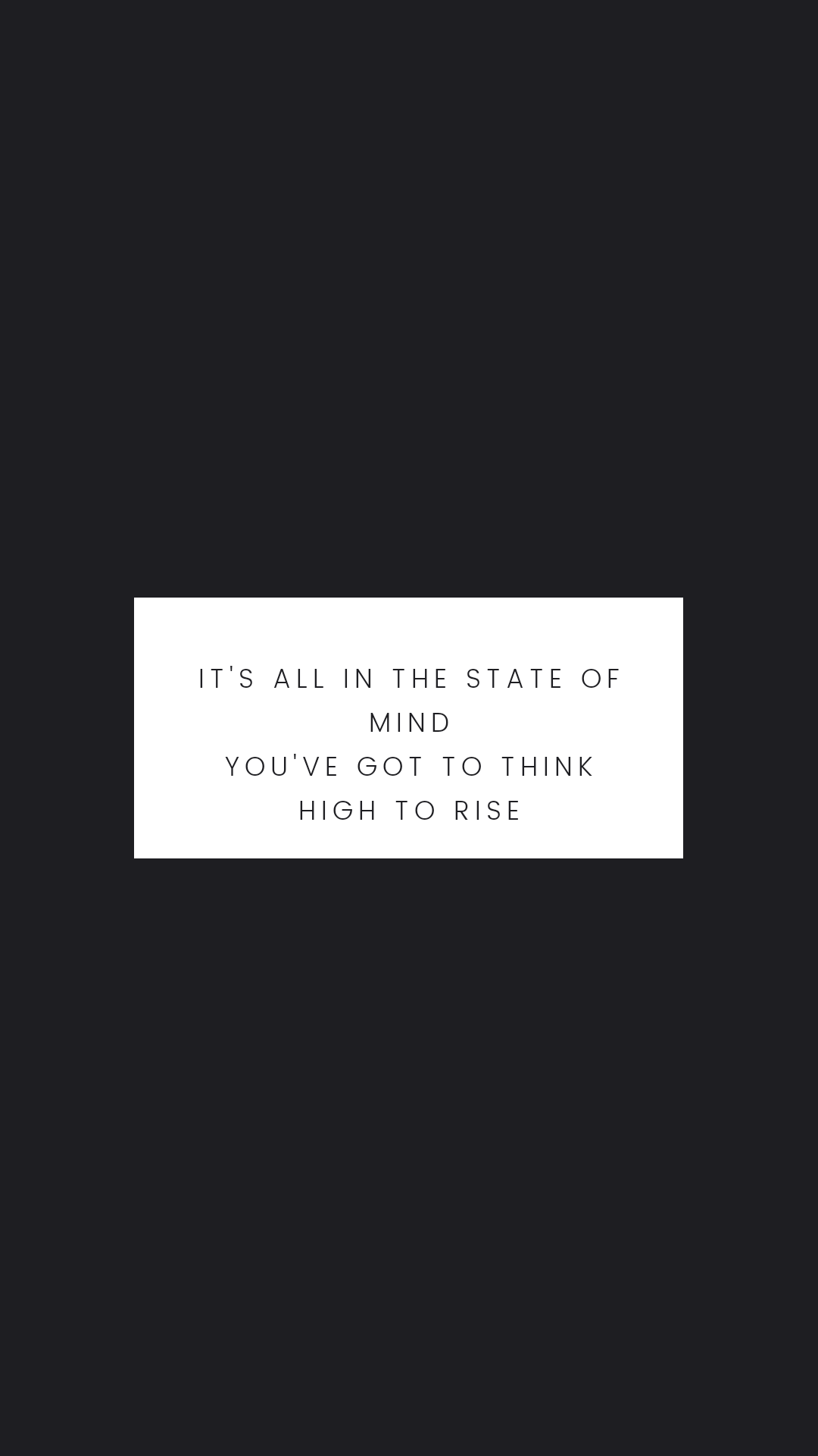 You've got to think high to rise – Walter D. Wintle [1080×1920]