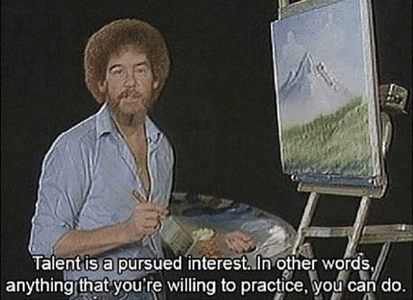 [Image] Just gotta set your mind to it! (Quote in post by Bob Ross, absolute king)