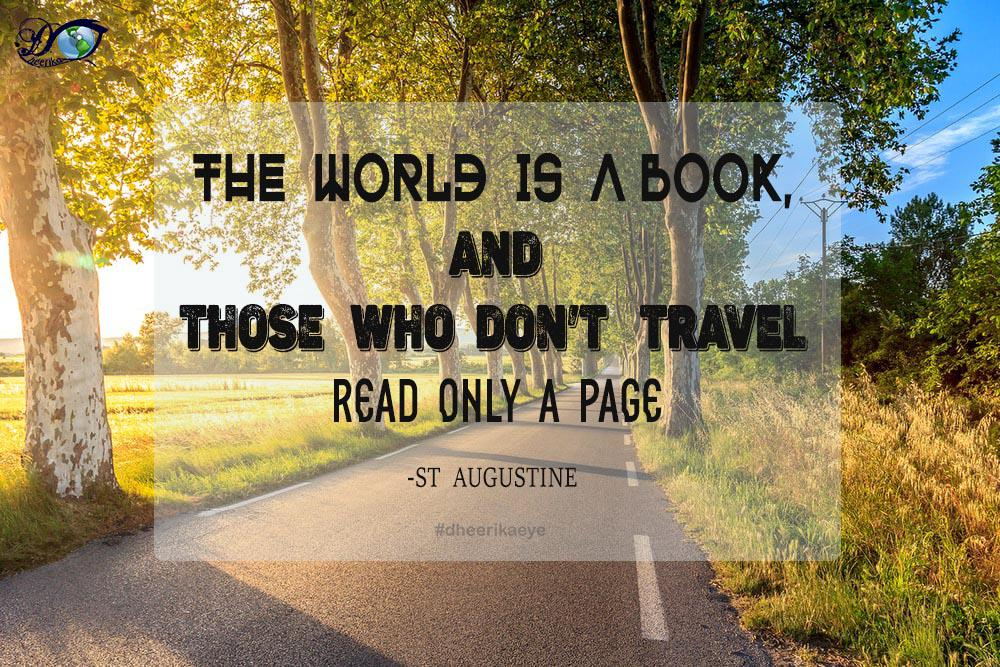 [Image] The World is A Book, Those Who Dont Travel..