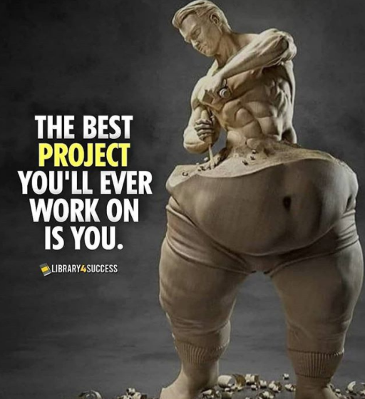 [Image] You are your most important project, make sure you become your greatest success