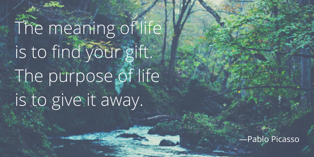 """The meaning of life is to find your gift. The purpose of life is to give it away."" – Pablo Picasso [1024*512]"