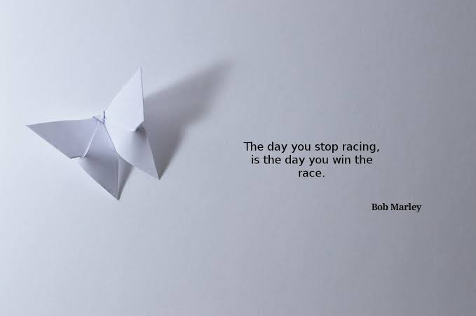 """The day you stop racing is the day you win the race."" – Bob Marley. [ 679×451 ]"
