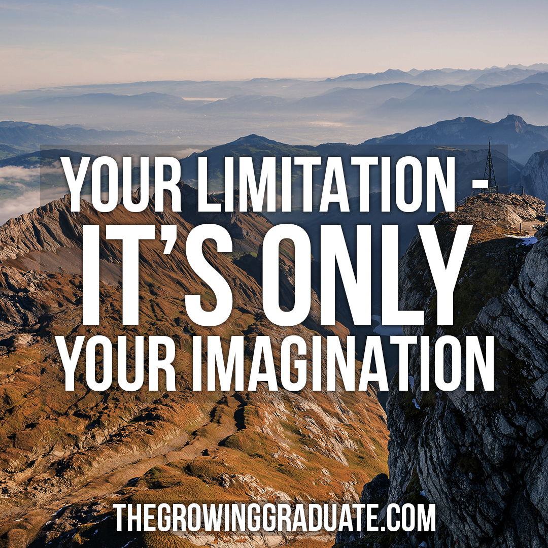 [Image] Your limitation – it's only your imagination.