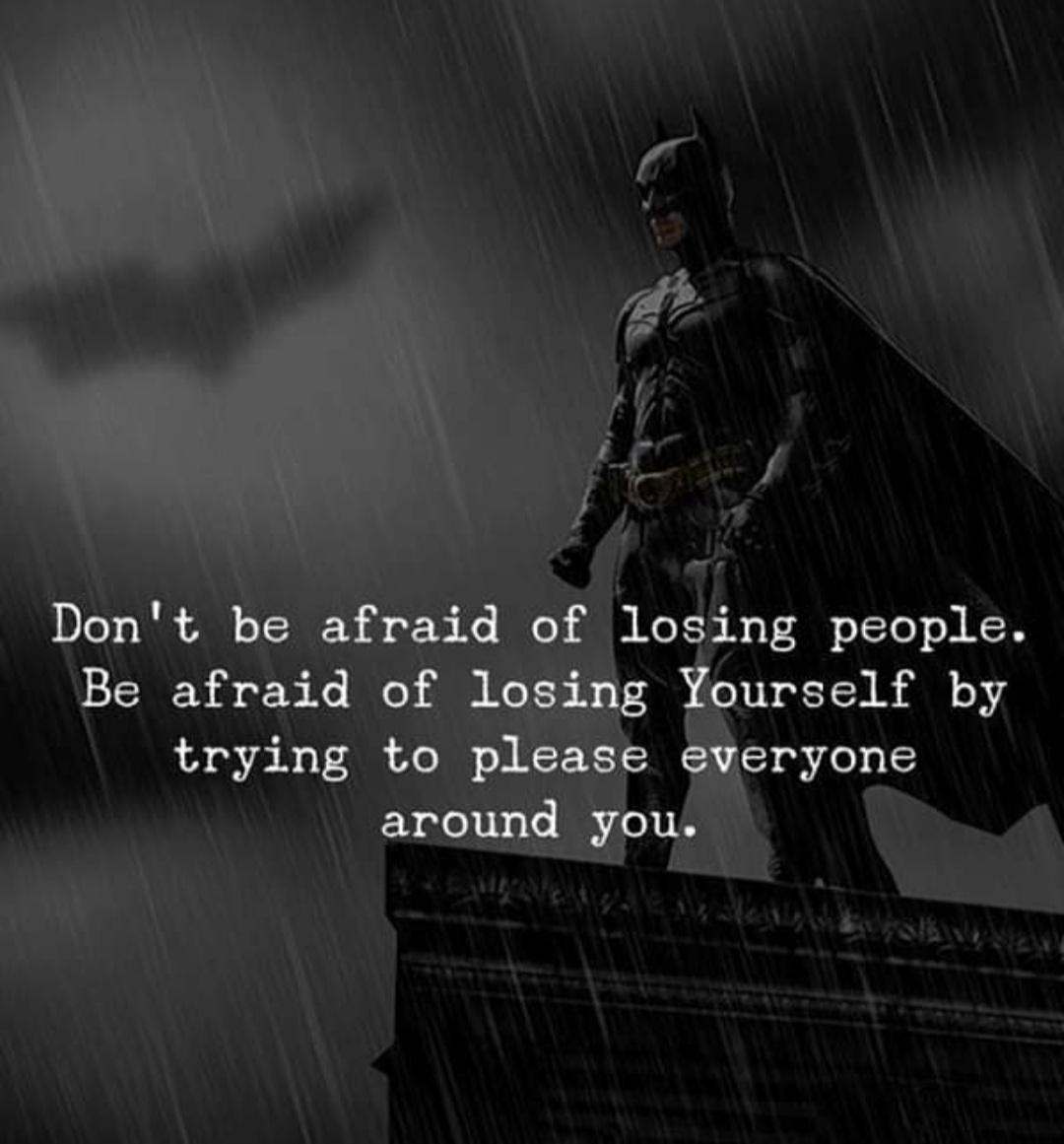 Don't Be Afraid of losing people, Be afraid of loosing yourself by trying to please everyone around you…(1080×1161)