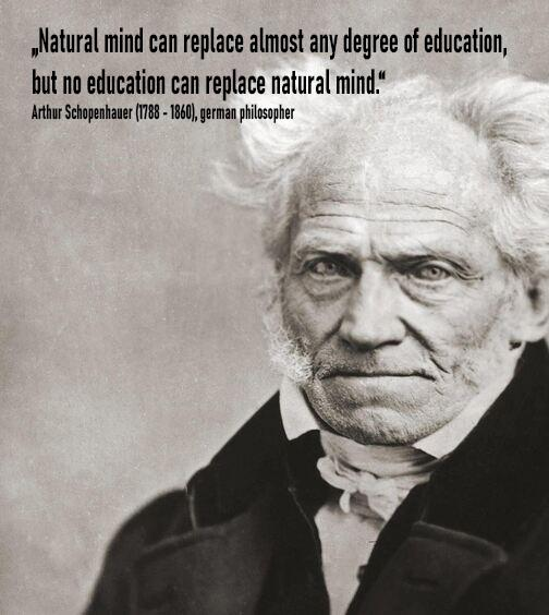 """Natural mind can replace almost any degree of education, but no…."" – Arthur Schopenhauer – [504×564]"