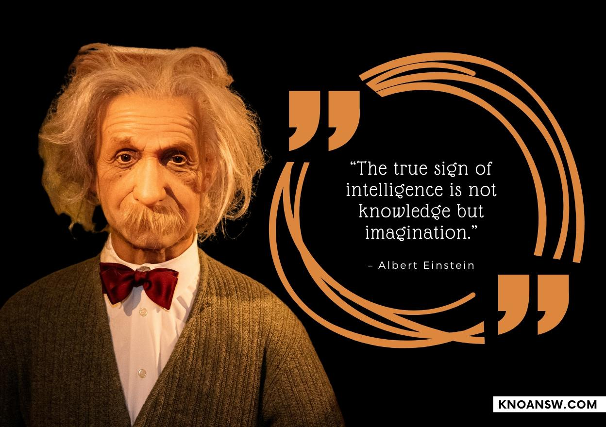 """The true sign of intelligence is not knowledge but imagination."" – Albert Einstein [1100×900]"