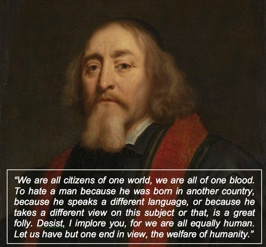 """We are all citizens of one world, we are all of one blood…."" John Amos Comenius (1592–1670)"