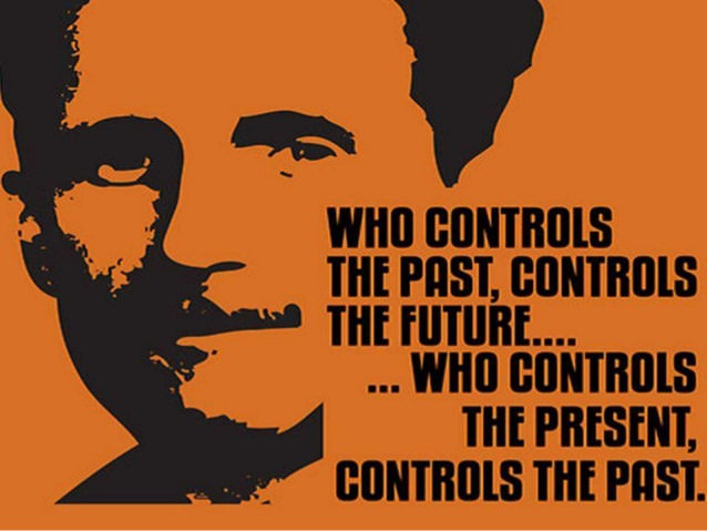 """Who controls the past controls the future… who controls the present controls the past."" George Orwell [640×480]"
