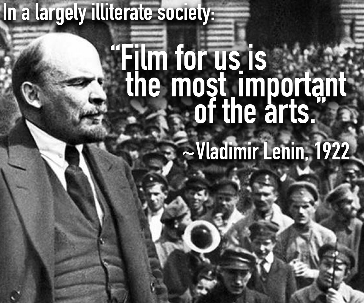 """Film… the most important of the arts."" V. Lenin, 1922 [1200×1000]"