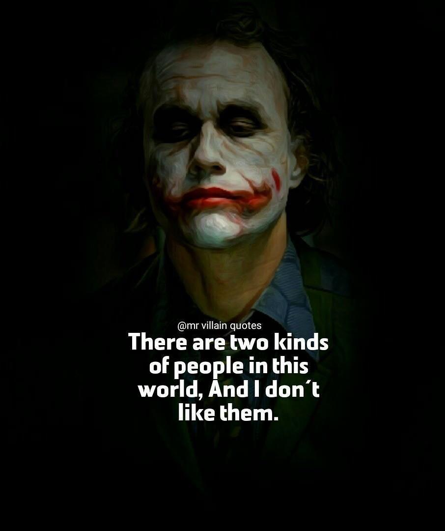 """There are 2 kinds of people in this world, and i dont like them. -joker [976X768]"