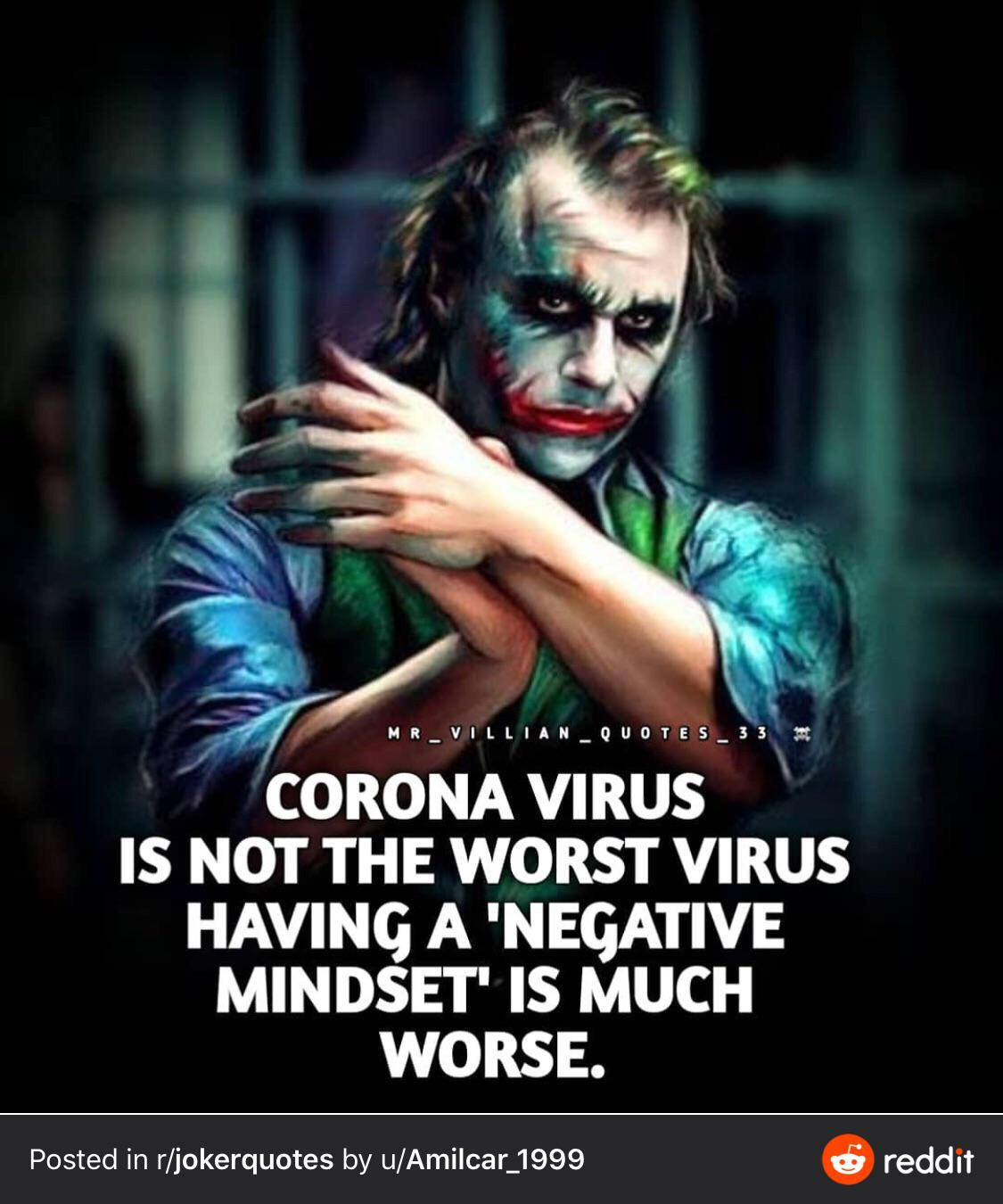 """Corona virus is not the worst negative mindset is worse"" -Joker [976X768]"
