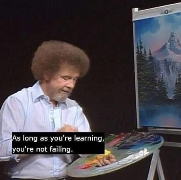 [Image] Bob Ross blessing us with motivation