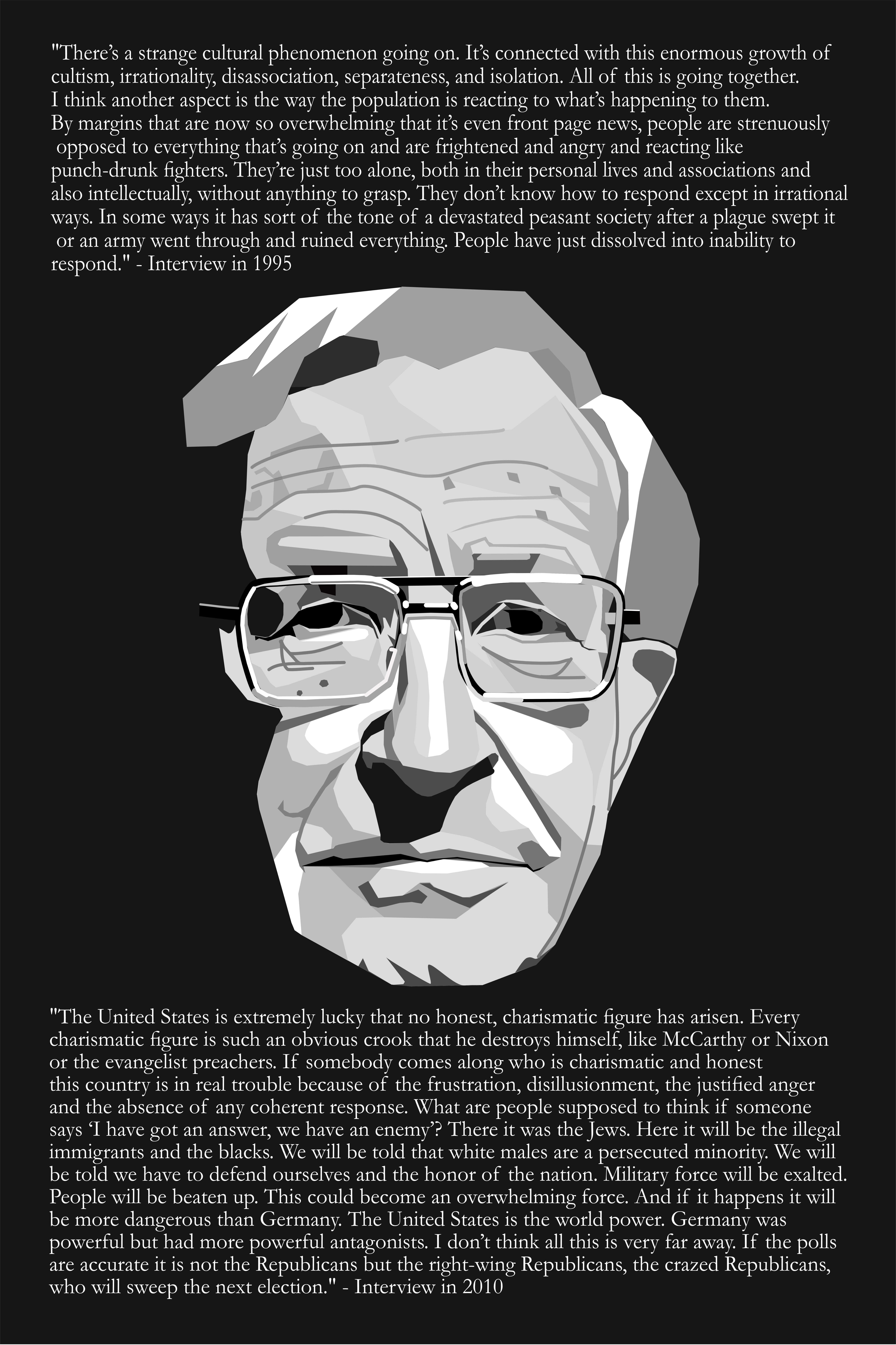 """[OC] """"There's a strange cultural phenomenon going on."""" – Noam Chomsky. Two quotes, from 1995 and 2010, that have aged well."""