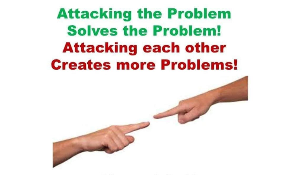 [Image] Attack the problem instead of attacking each other