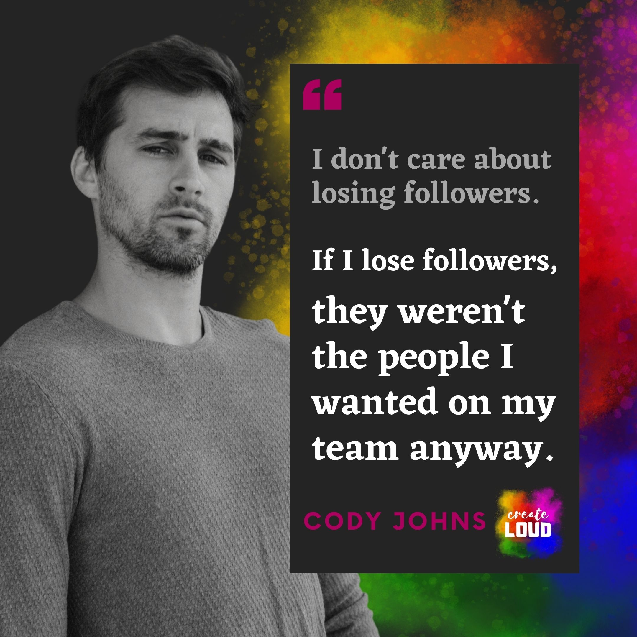 Cody Johns on Losing Followers [IMAGE]