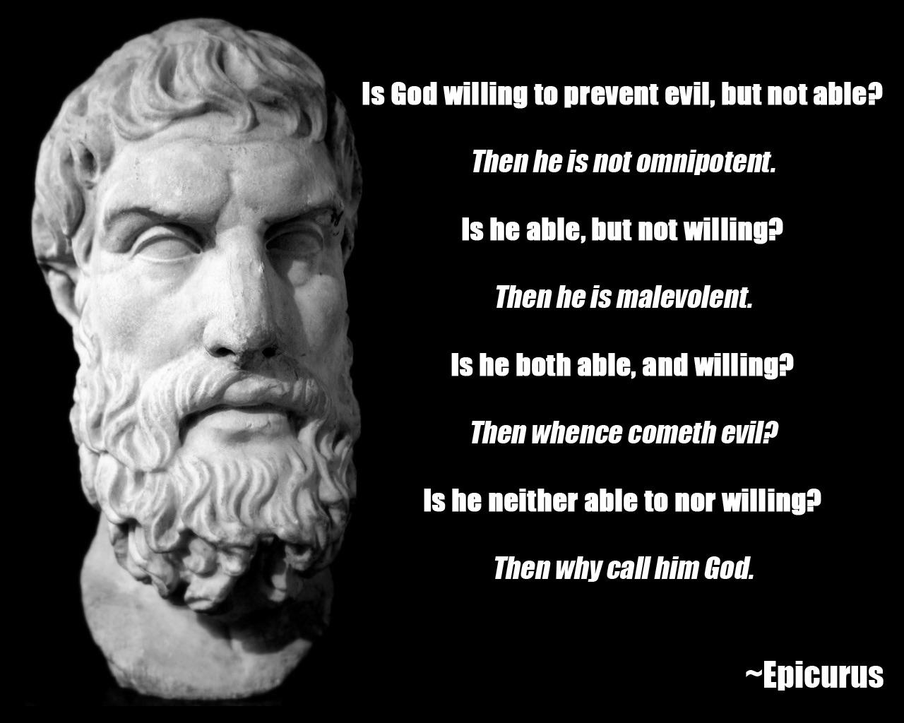 """Then why call him God?"" -Epicurus [1280×1024]"