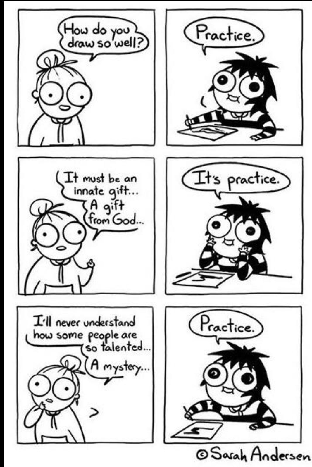 [image] Practice.
