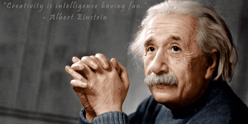 """Creativity is intelligence having fun."" – Albert Einstein [800×400]"