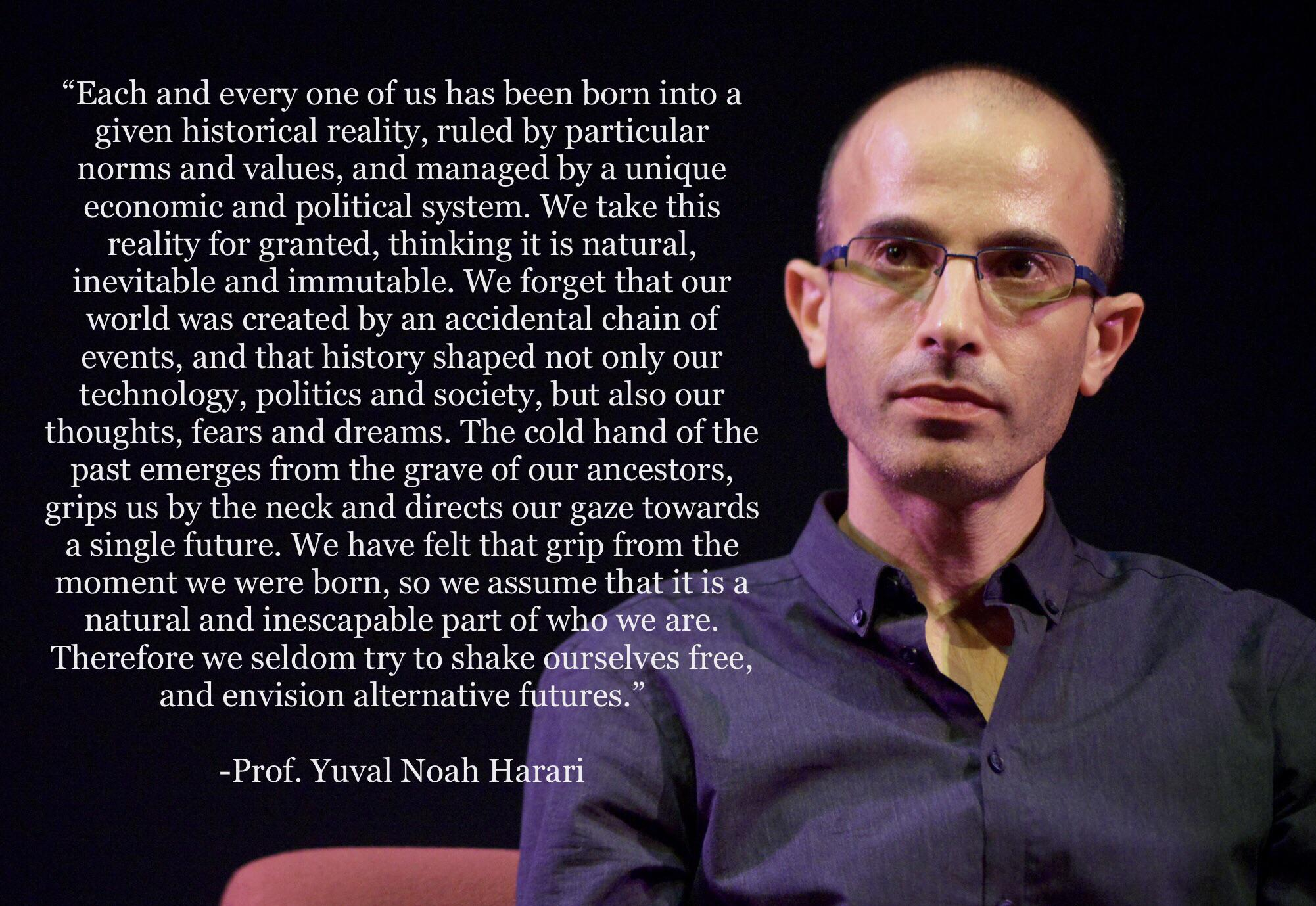 """The cold hand of the past emerges from the grave of our ancestors, grips us by the neck and directs our gaze towards a single future."" – Prof. Harari [1,995 × 1,457] (OC)"