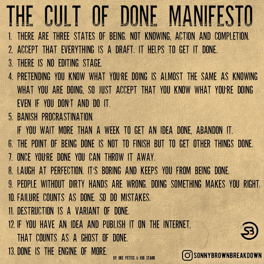 Cult of Done Manifesto by Bre Pettis and Kio Stark [Image]