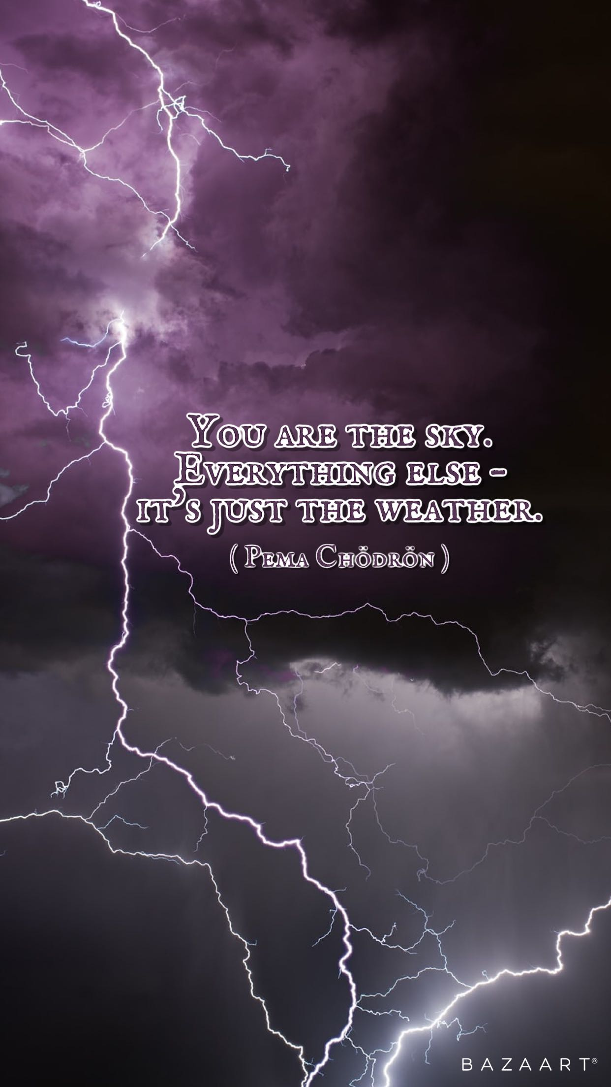 "[Image] ""You are the sky. Everything else – it's just the weather."" — Pema Chödrön"