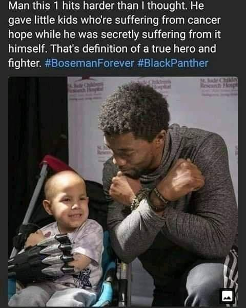 Man this 1 hits harder than I thought. He gave little kids who're suffering from cancer hope while he was secretly suffering from it himself. That's definition of a true hero and fighter. #BosemanForever #BlackPanther https://inspirational.ly