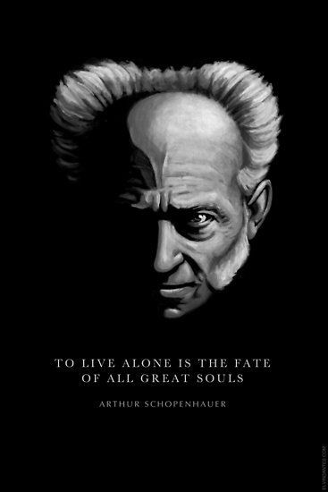 """To Live Alone is the Fate of all Great souls"" – Arthur Schopenhauer [367×550]"