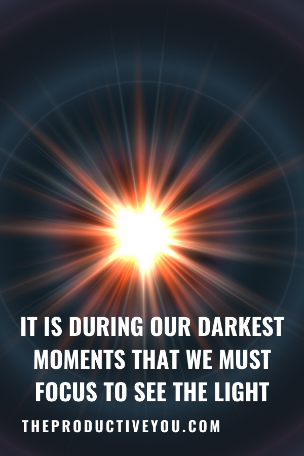 [Image] It is during our darkest moments…
