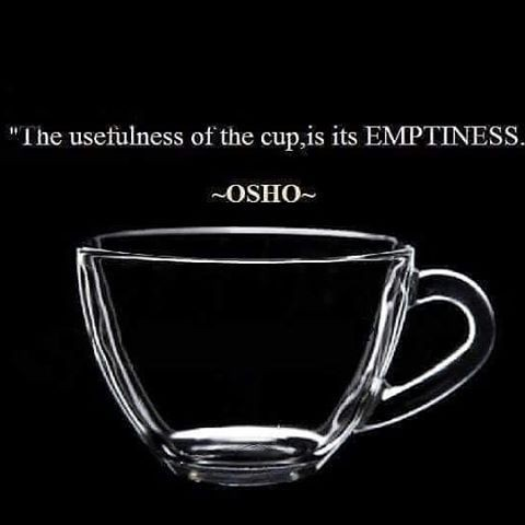 """The usefulness of the cup is its emptiness – Osho [480 x 480]"