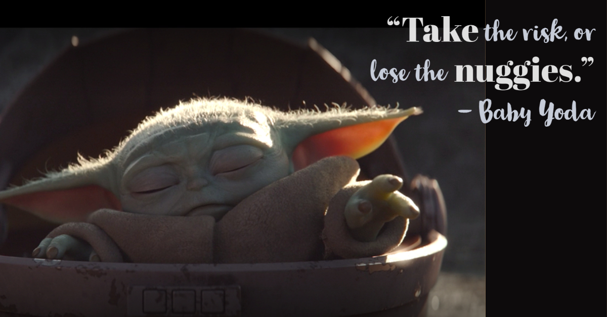 [Image] Inspirational Quotes by Baby Yoda