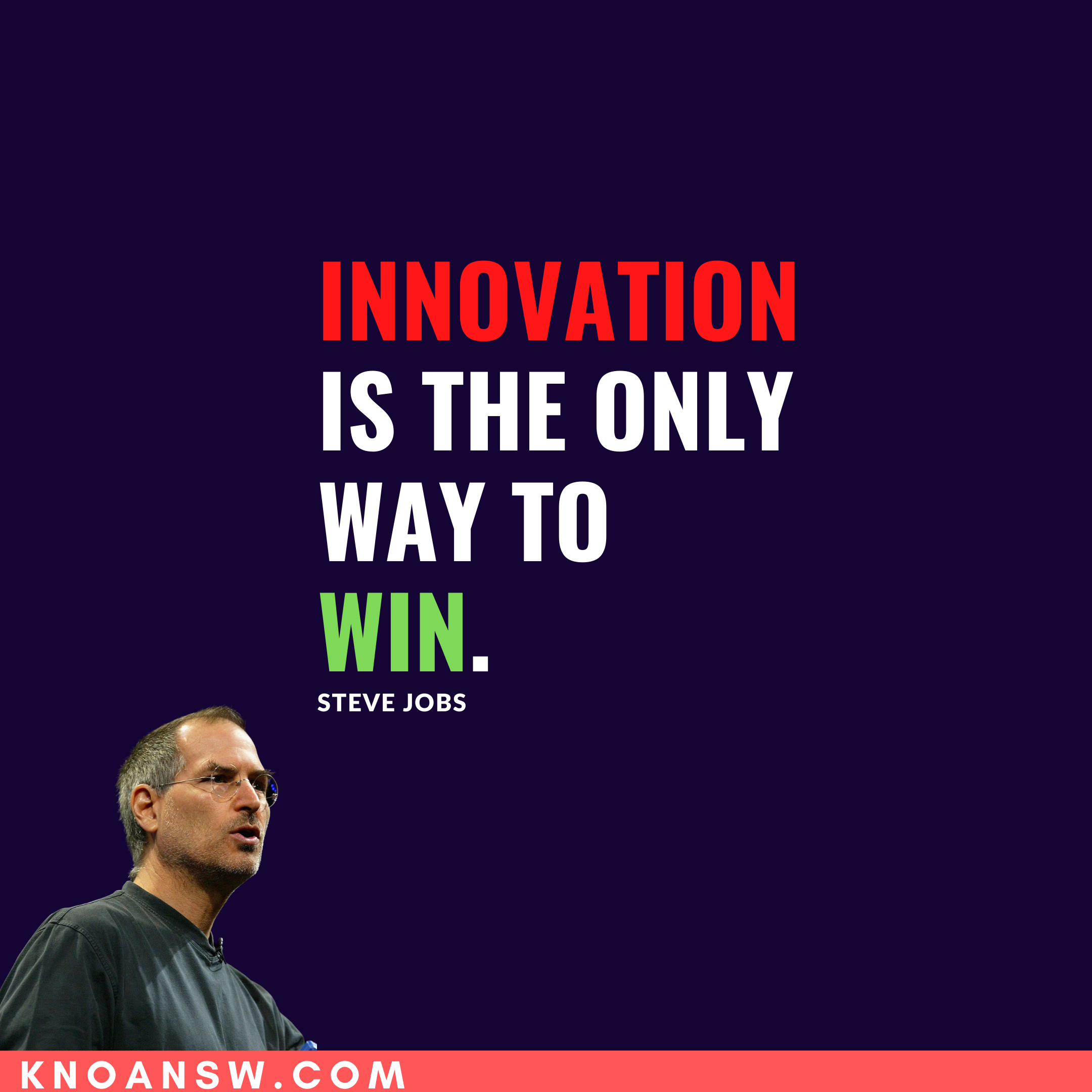 Innovation is the only way to win. – Steve Jobs [2160*2160]