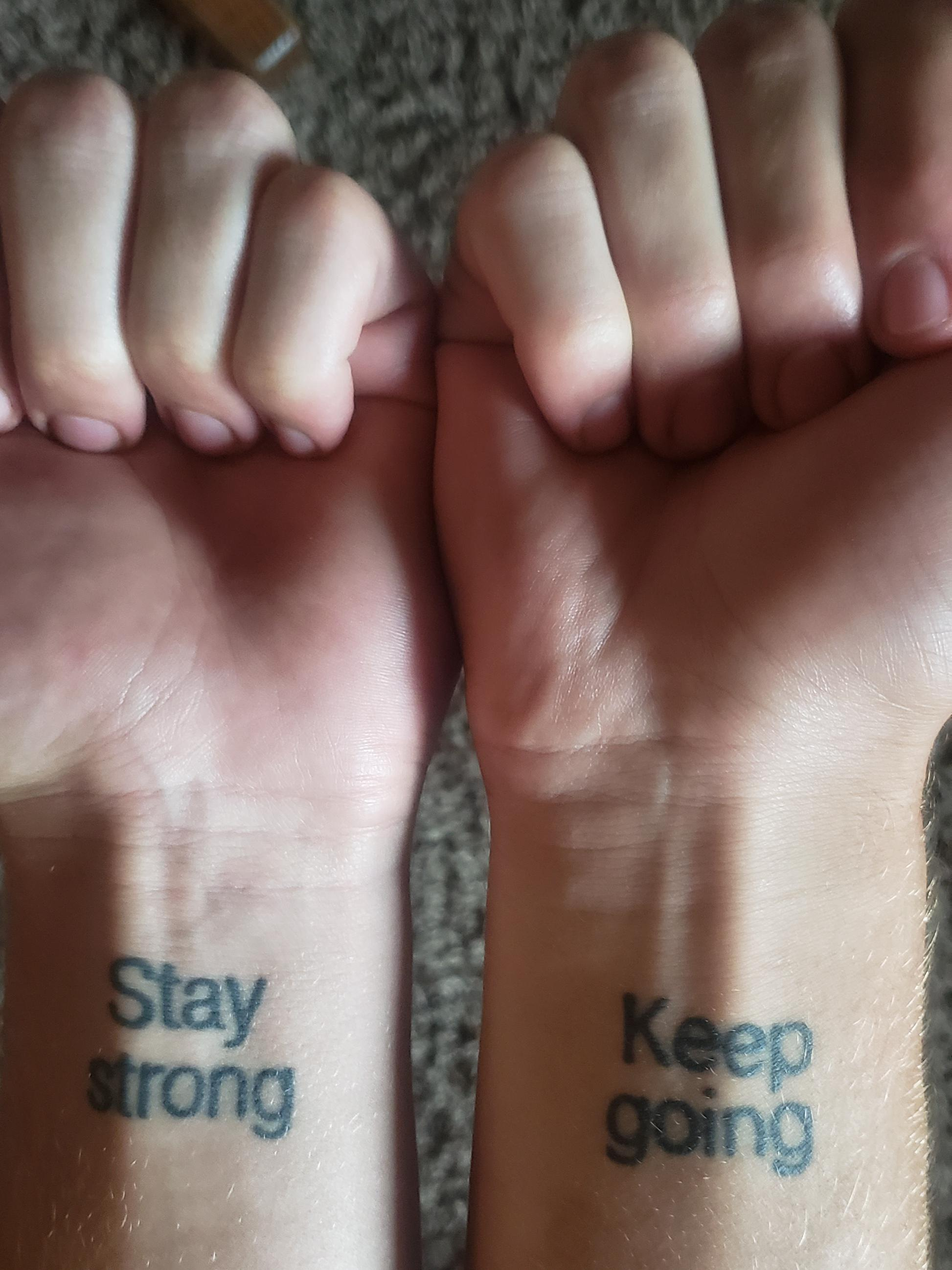 [IMAGE] My suicide survivor tattoos, and my simple life mantra.