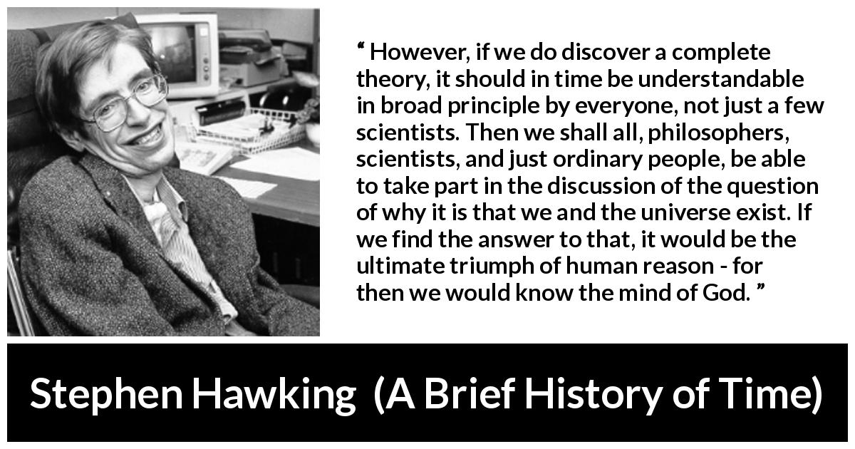 """If we find the answer to that, it would be the ultimate triumph of human reason—for then we would know the mind of God."" – Stephen Hawking [1200×630]"