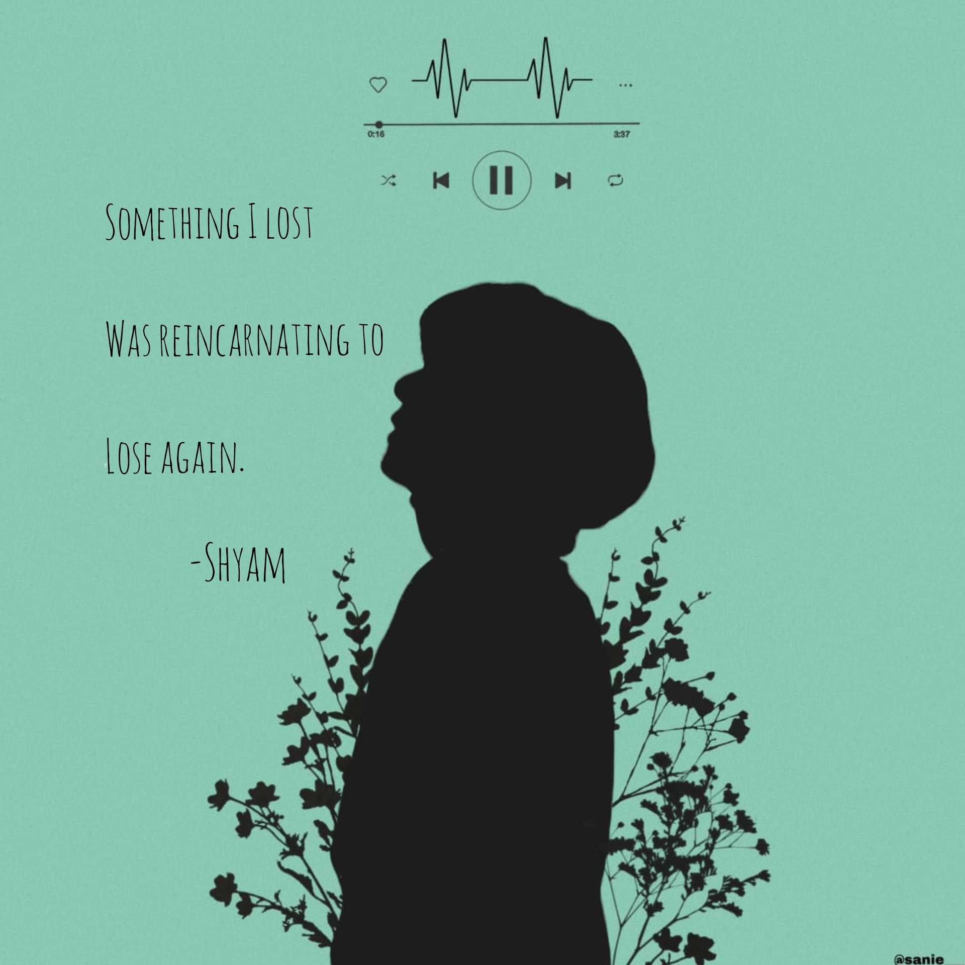 Something I lost was getting reincarnating to lose again – Shyam [1920×1920].