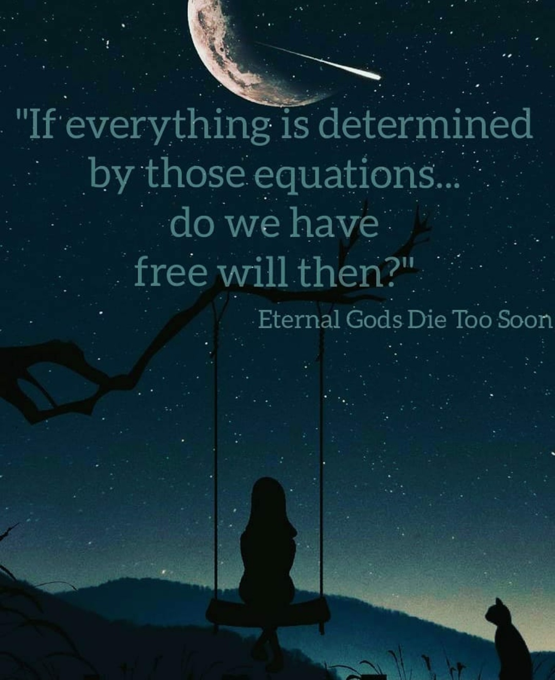 """If everything is determined by those equations… do we have free till then?' Eternal Gods Die Too Soon by Beka Modrekiladze [1080×1324]"