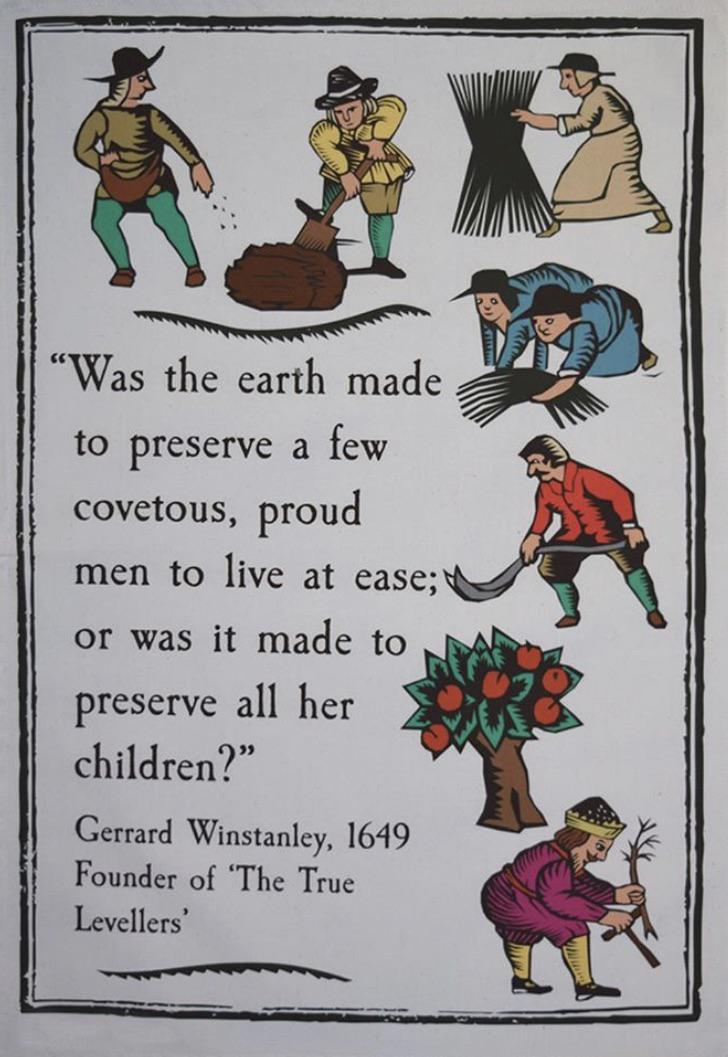 """Was the earth made to preserve a few covetous, proud men…"" – Gerrard Winstanley [728×1057]"