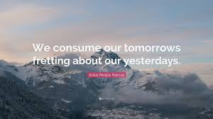 We consume our tomorrows, fretting about our yesterdays. – Aulus Persius Flaccus (3840×2160)