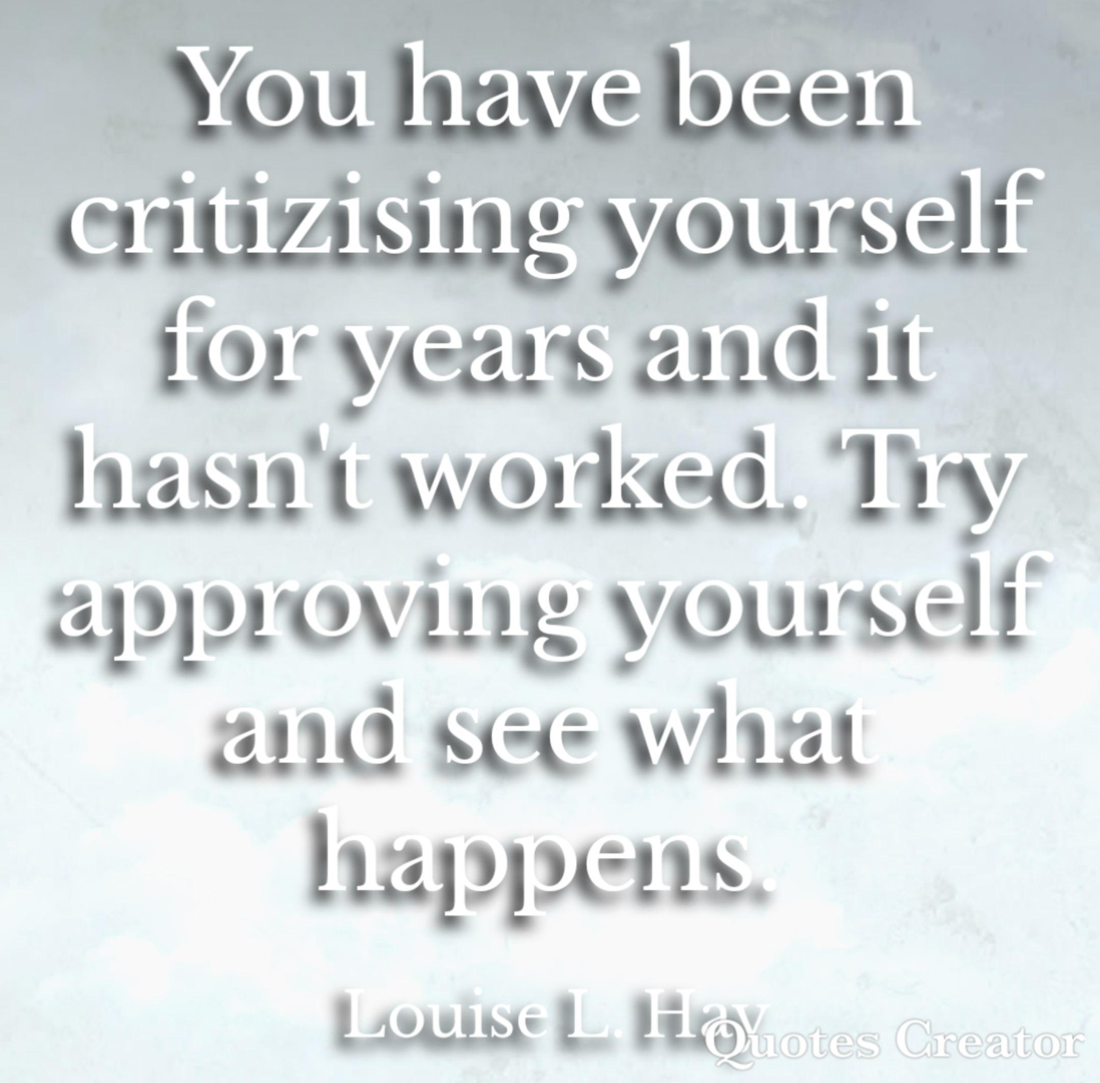 Try approving yourself by Louise L. Hay [2160×3480]