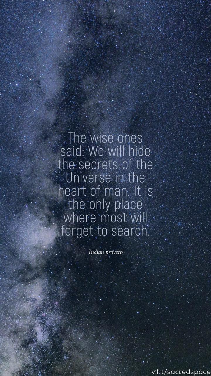 [Image] The wise ones said: We will hide the secrets of… by Indian Proverb