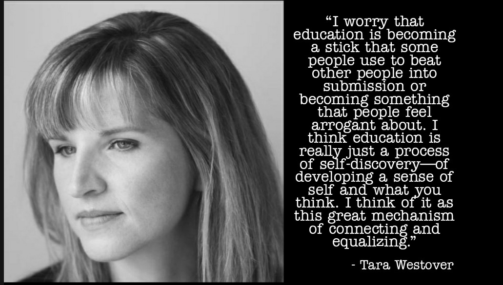 """I worry that education is becoming a stick […] connecting and equalizing."" – Tara Westover (Author of Educated) [1031×585]"